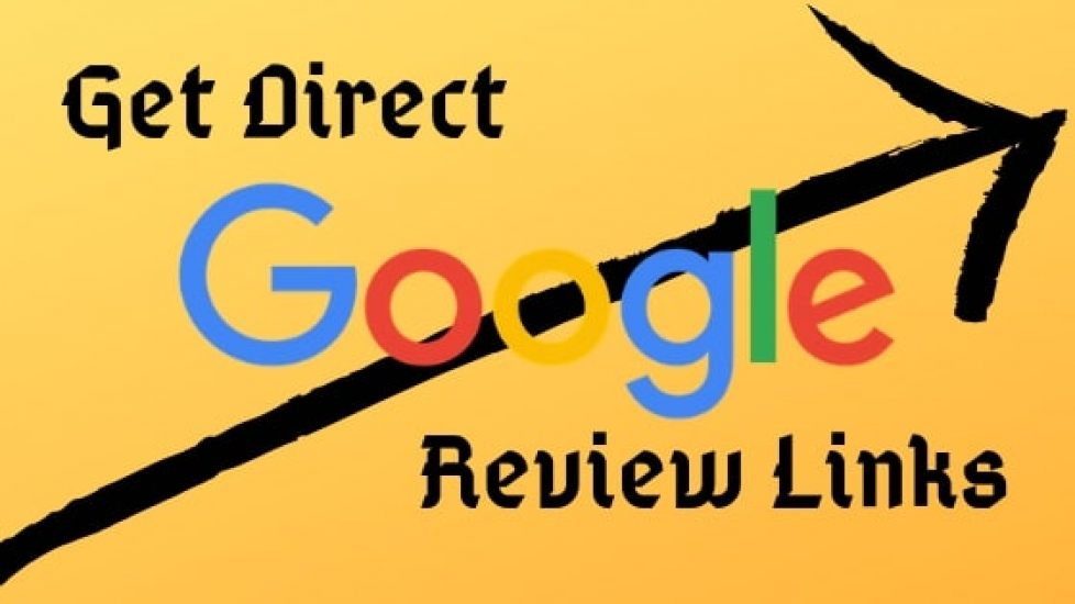Get Direct Google Review Links