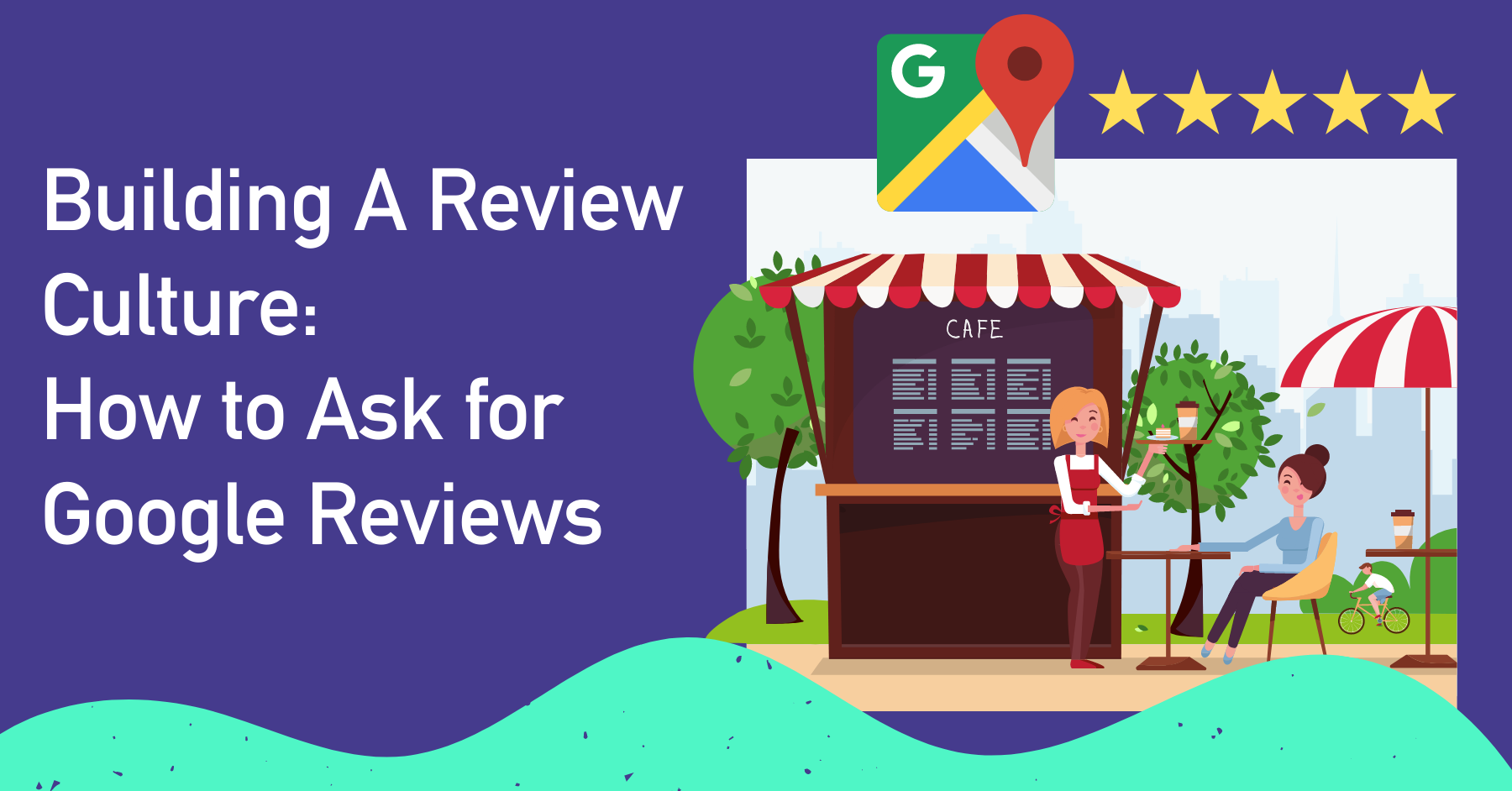 graphic of how to ask for google reviews